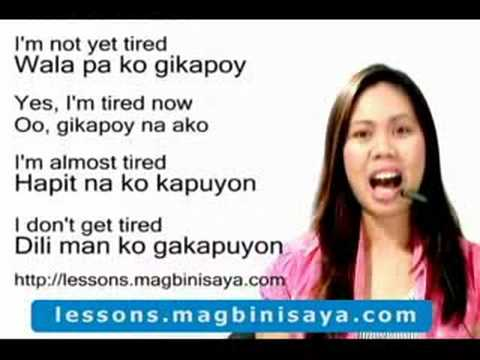 Learn Cebuano or Bisaya -Are you tired?
