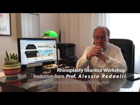 ISTANBUL RHINOPLASTY WORKSHOP I 2-4th June 2017 I Invitation from Prof. Alessio Redaelli