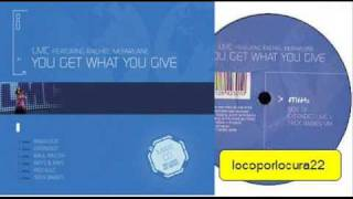 LMC feat Rachel McFarlane - You Get What You Give
