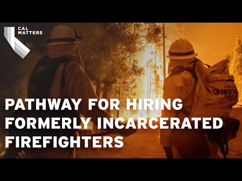 California law creates pathway for hiring formerly incarcerated firefighters