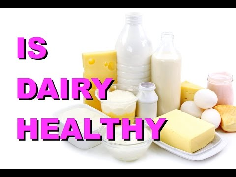 Are Dairy Products Really Healthy For Your Body?