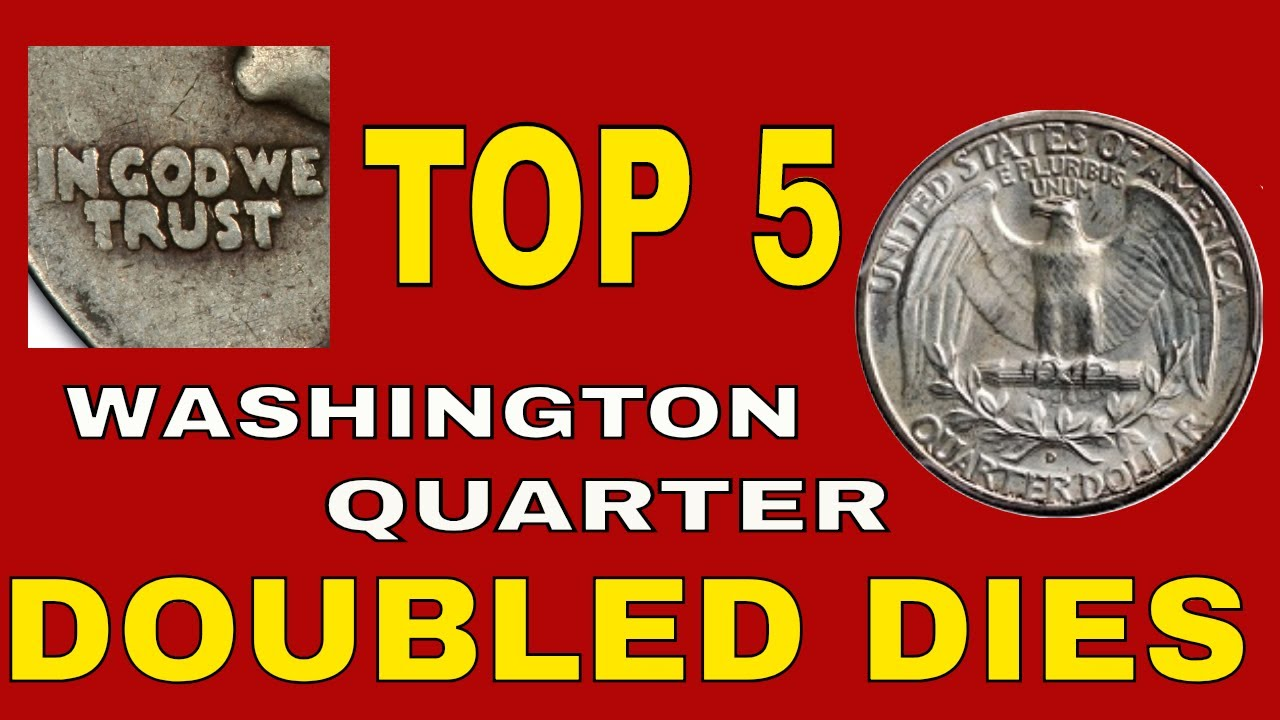 Top 5 Washington Quarter doubled die coins worth money! Rare coins in  circulation!