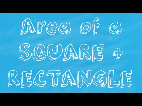 Math Tutorial How to calculate the Area of a Square and a Rectangle