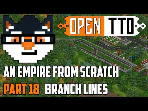 OpenTTD - An Empire from Scratch :: Branch Lines [Part 18]