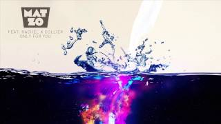 Mat Zo feat. Rachel K Collier - Only For You (Maor Levi Remix)