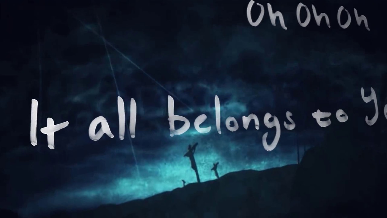 It All Belongs to You - All The People of Earth (Lyrics)