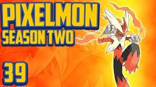 """Minecraft Pixelmon """"Blaziken!"""" Gotta Catch 'Em All S2 Ep 39 (Minecraft Pokemon Mod)"""