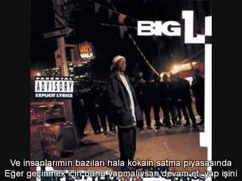 Big L  Street Struck Türkçe Altyazılı