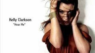 Kelly Clarkson - Hear Me