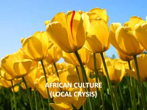 LOCAL CRYSIS - African Culture