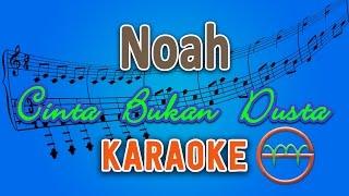 Noah - Cinta Bukan Dusta  Karaoke Lirik Chord  By Gmusic