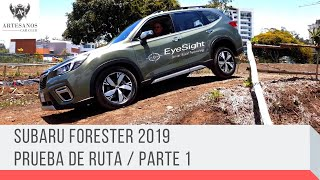 Subaru Forester 2019 / Prueba de ruta / Artesanos Car Club / PARTE 1 YouTube Videos