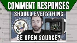 "Comment Responses: ""Do Makers Propose A More Open Source Future?"" 
