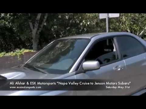 Ali afshar esx motorsports napa valley cruise to jenson for Subaru cumberland valley motors