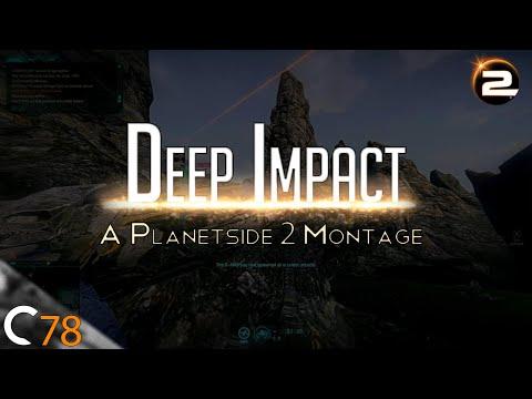Deep Impact | A Short Planetside 2 Montage