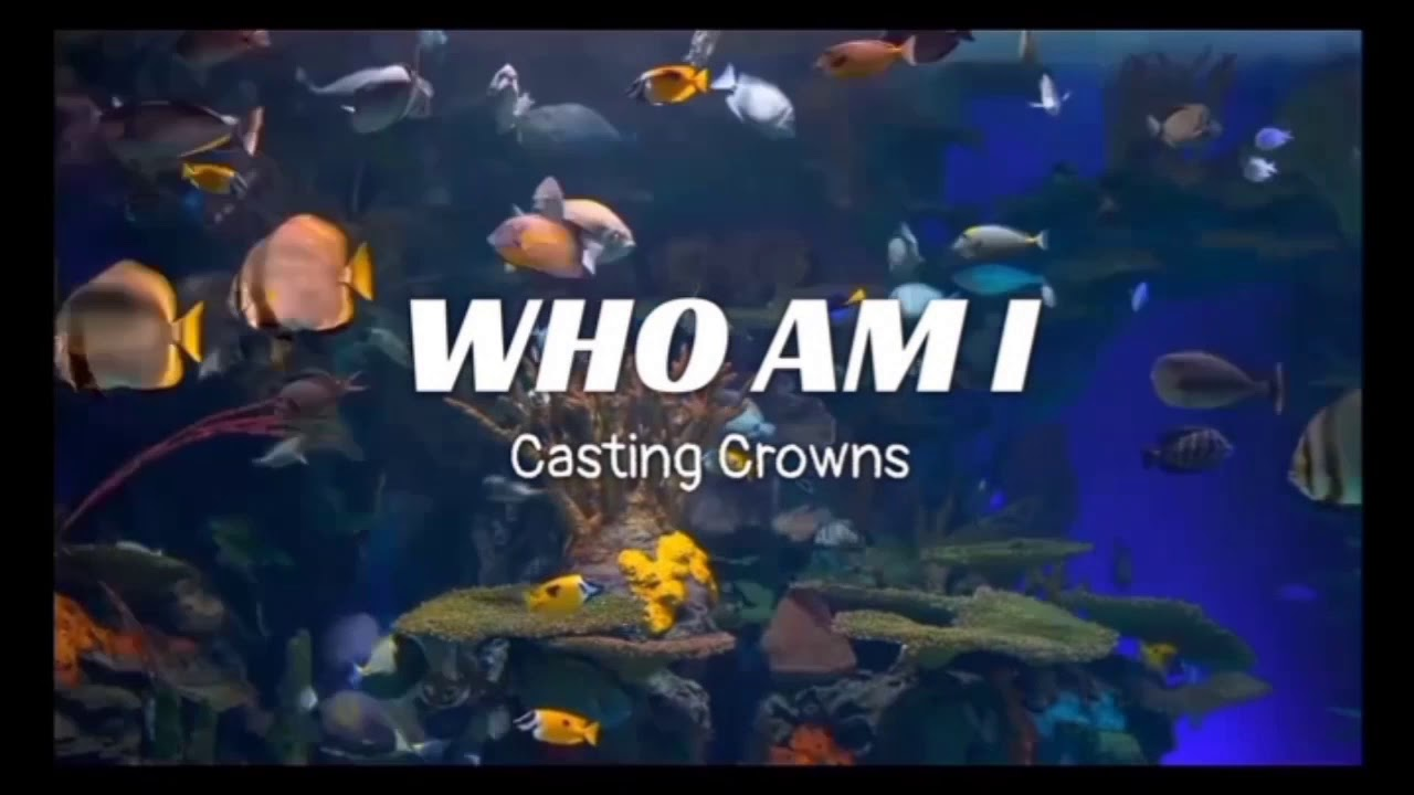 Download Who Am I Lyric Video by Cancer Fighter - Casting Crowns