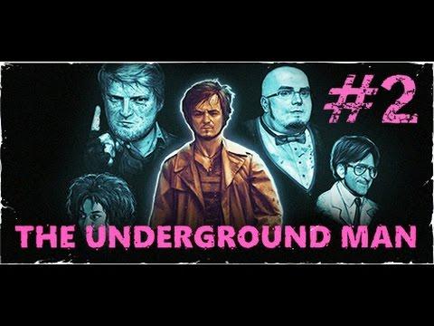 The Underground Man - Longplay 02 (Ending)