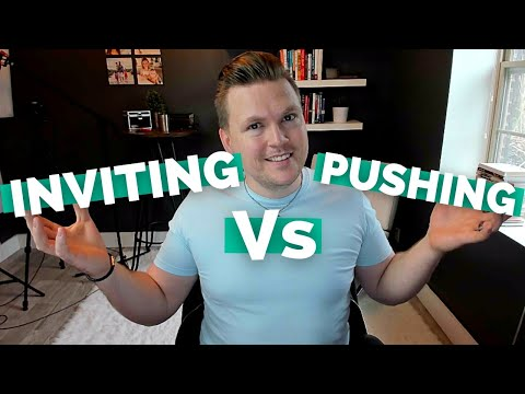 Inviting VS Pushing (A better way to give application in sermons)