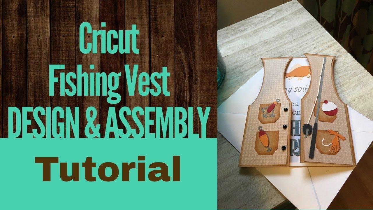 Download Cricut Fishing Vest Card Tutorial Youtube