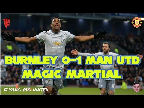 Burnley 0-1 Manchester United | Ooh Anthony Martial GOAL