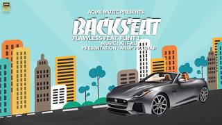 Backseat | Flawless Ft. Flint J | Motion  | Acme Muzic | HD