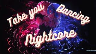 Take you dancing (jason derulo) - nightcore