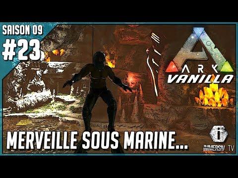MERVEILLE SOUS MARINE - Ark Survival Evolved Vanilla FR S09 EP23