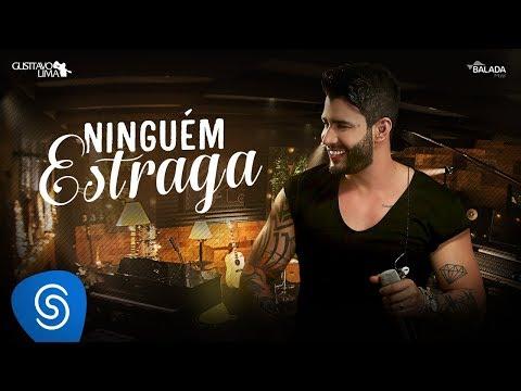 Gusttavo Lima - Ninguém Estraga - DVD Buteco do Gusttavo Lima 2 (Vídeo Oficial)