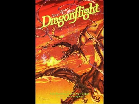 Dragonflight by Anne McCaffrey from YouTube · Duration:  24 minutes 8 seconds