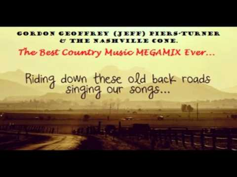 Jeff Turner & The Nashville Cone. - The Best Country Music MEGAMIX Ever ...