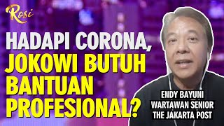 Tangani Corona, Jokowi Butuh Bantuan Profesional, Benarkah? - ROSI