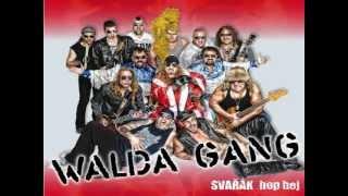 Walda Gang Eldorádo