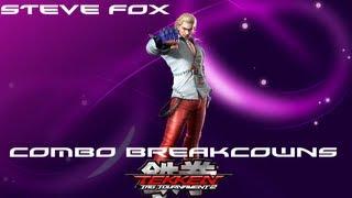 Tekken Tag 2: Steve Combo Breakdowns