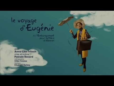 LE VOYAGE D EUGENIE-teaser ©Cie Entre vous et Moi-PASCALE ROCARD