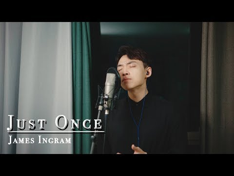 James Ingram - Just Once (covered by Dongha)