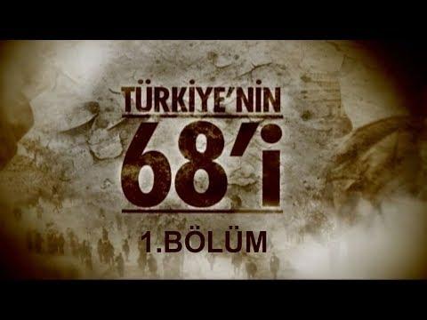 """""""Türkiye'nin 68'i"""" Belgeseli. 1. Bölüm"""