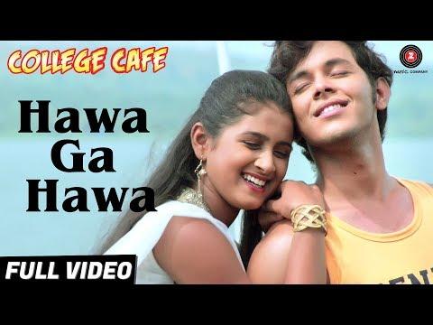 Hawa Ga Hawa - Full Video | College Cafe | Akshay Kelkar & Bhavika Nikam | Swapnil B & Ketki M