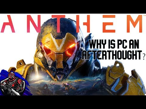 Anthem - Why is PC an afterthought?
