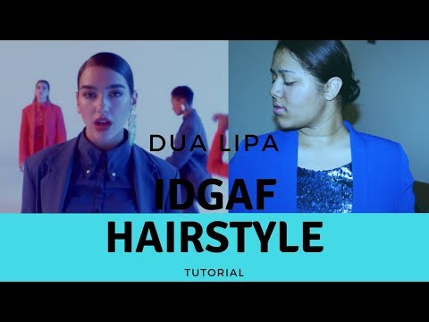 Dua Lipa IDGAF Hairstyle Tutorial