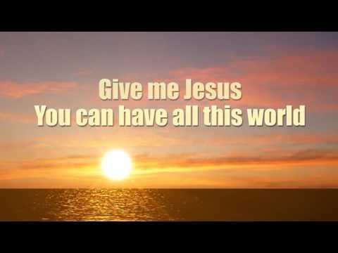 Give me Jesus Instrumental with lyrics