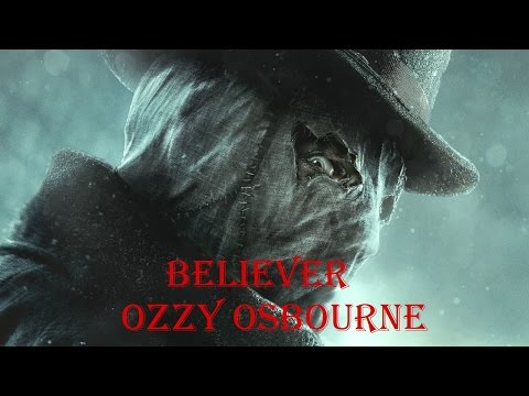 BELIEVER - OZZY OSBOURNE + JACK THE RIPPER - AC SYNDICATE