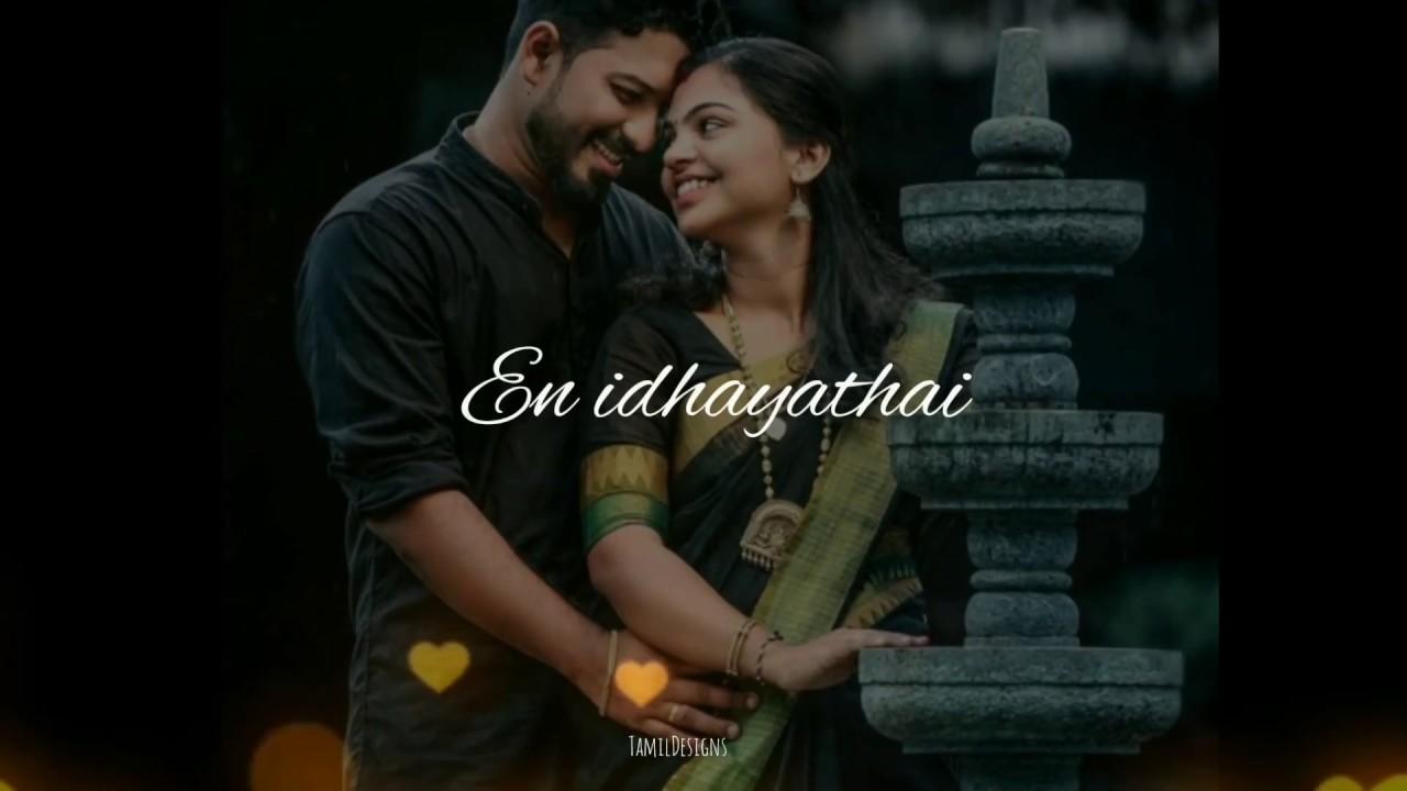 Munpaniya  mudhal mazhaiya whatsapp status!En idhayathai en idhayathai whatsapp status!love status