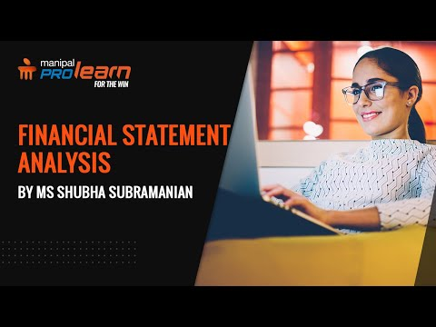 Basics Of Financial Statement Analysis | Financial Statements And Trend Analysis | Manipal ProLearn