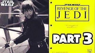 George Lucas Cuts Luke's Lightsaber Scene in ORIGINAL Return of the Jedi Script PART 3