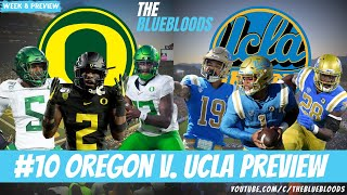 Week 8 College Football Preview: #10 Oregon vs UCLA   The Bluebloods
