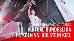 Livestream: 1. FC Köln - Holstein Kiel | Virtual Bundesliga