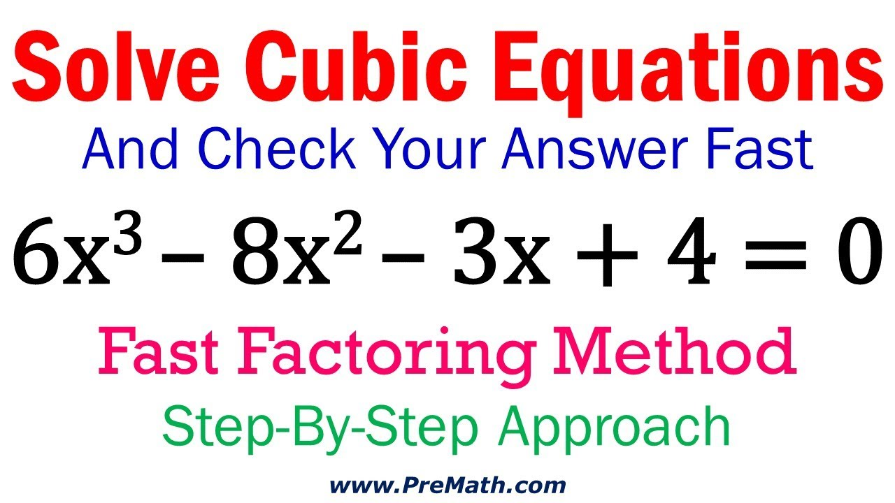 solve cubic equations - fast factoring method