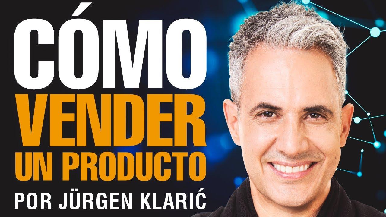 Cómo Vender Un Producto A Un Cliente Jürgen Klarić