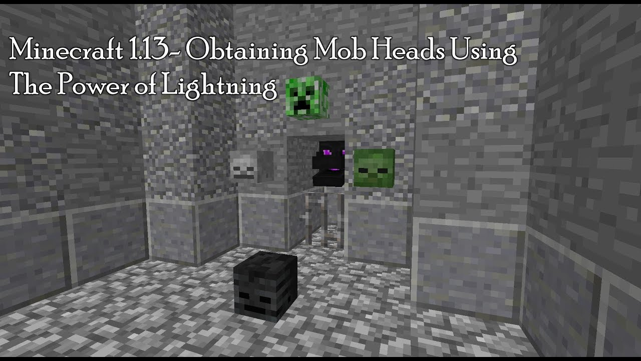 Using the Channeling Enchantment to Get Uncommon Mob Heads in Minecraft 10.103