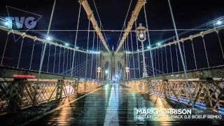 Mark Morrison - Return Of The Mack (Le Boeuf Remix)